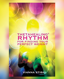 ThetaHealing® - RHYTHM For Finding Your Perfect Weight (book)