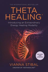 ThetaHealing® - Introducing an Extraordinary Energy-Healing Modality (book)